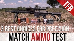 Precision Rifle Ammo Test - 3 Best Choices
