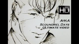 A-ha - Scoundrel Days (The Ultimate Fan Music Video) | Scoundrel Days Aha