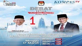 LIVE Debat Ketiga Cawapres Pilpres 2019 -- Maruf Amin vs Sandiaga Uno -- [1]