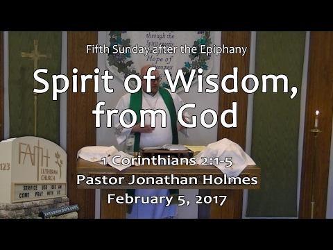 Spirit of Wisdom, from God (1 Corinthians 2:1-5)