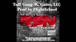 Tuff Gong ( K. Gates, LG) Prod by FlightSchool