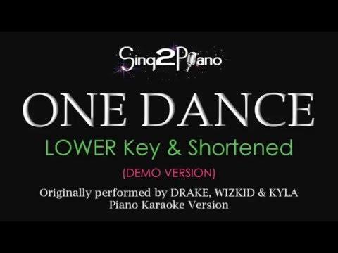 One Dance (Lower Key - Piano karaoke demo) Drake, Wizkid & Kyla