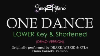 One Dance (Lower Key - Piano karaoke demo) Drake, Wizkid & Kyla