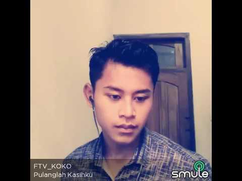 PULANGLAH KASIHKU @FTV_KOKO