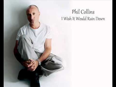 Phil Collins - I Wish It Would Rain Down *HQ*
