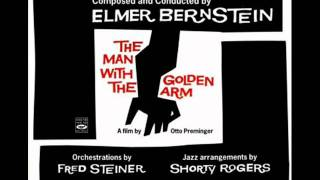 The Man With The Golden Arm | Soundtrack Suite (Elmer Bernstein)