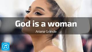 Ariana Grande - God is a woman [Mp3 Download]