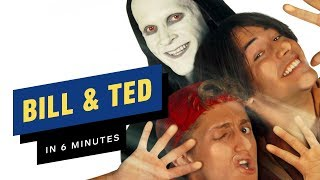 Bill & Ted Story Recap in 6 Minutes