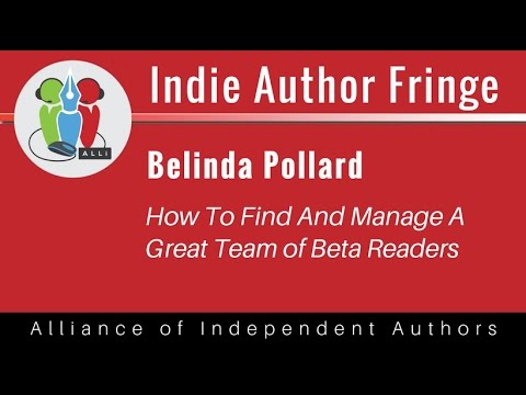 How To Find And Manage A Great Team of Beta Readers: Belinda Pollard