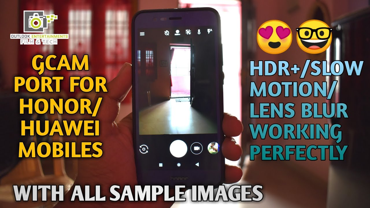Google Camera Ported For Honor & Huawei Devices | Hdr+ | Slow Motion With  Samples