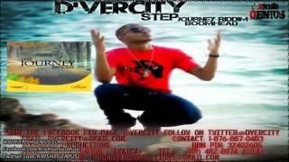 D-vercity - Step [Journey Riddim] May 2012