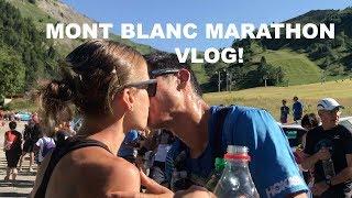 SAGE CANADAY 2018 MONT BLANC MARATHON RUNNING VLOG | Race Report