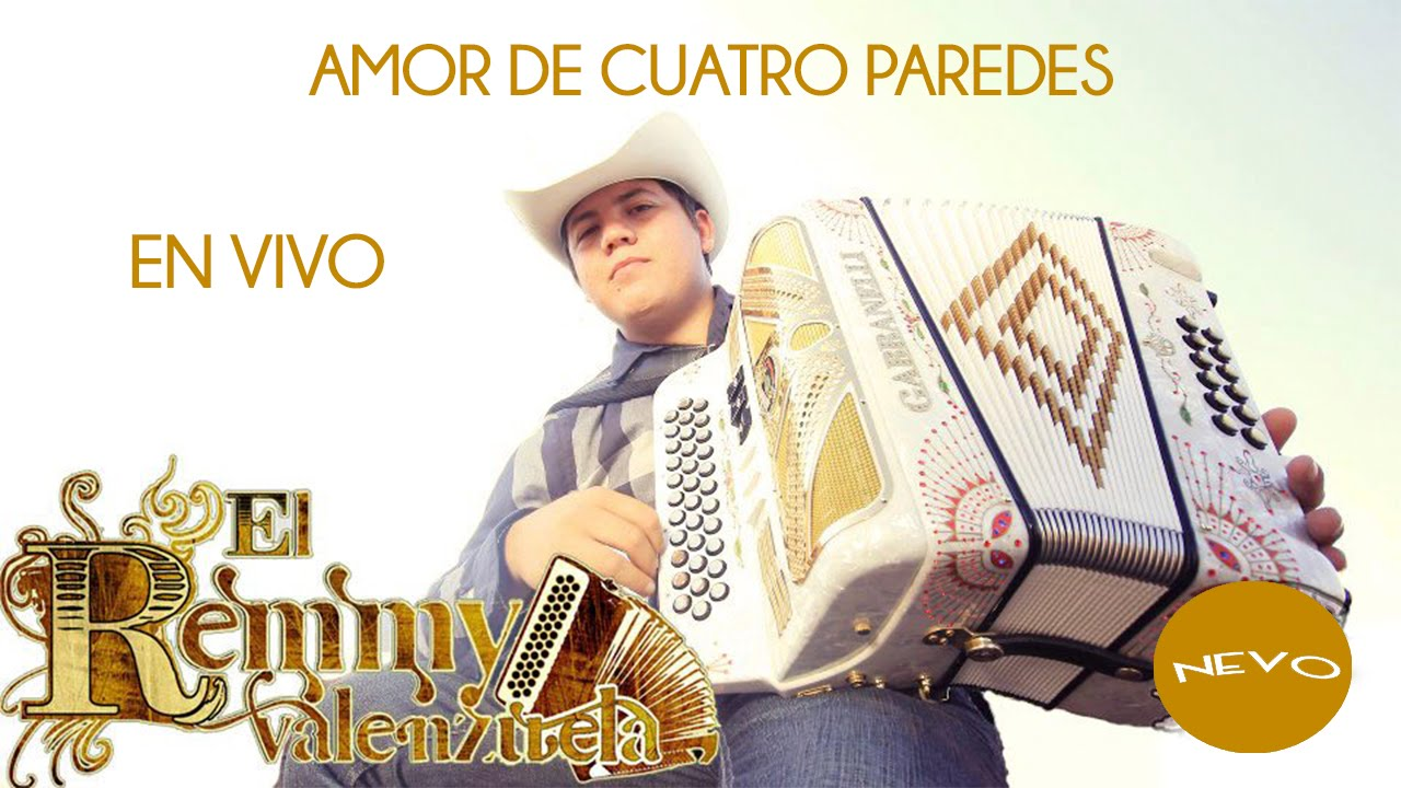 Remmy valenzuela amor de cuatro paredes en vivo youtube for Amor entre 4 paredes