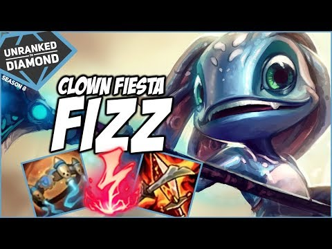 CLOWN FIESTA FIZZ - Unranked to Diamond - Ep. 71  | League of Legends