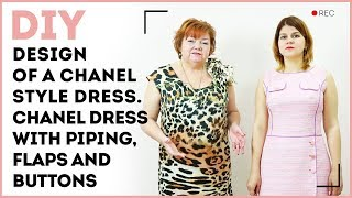 DIY: Design of a Chanel style dress. Chanel dress with piping, flaps and buttons.