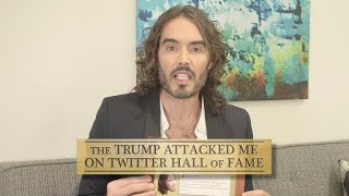 Russell Brand Joins The 'Trump Attacked Me On Twitter' Hall Of Fame