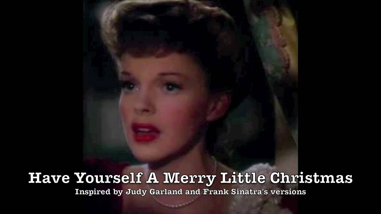 Have Yourself A Merry Little Christmas by WARRENMUSIC - Merry ...