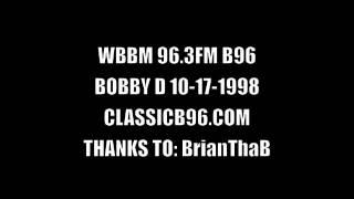 BOBBY D - B96 STREET MIX CLASSIC B96 10-17-1998