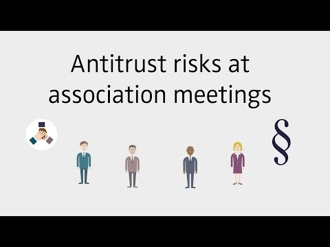 Antitrust risks at association meetings