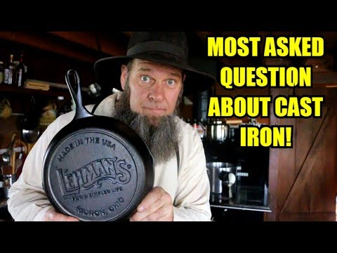 THE MOST ASKED QUESTION ABOUT CAST IRON COOKWARE!!