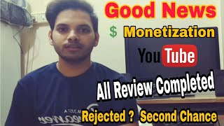 {Live} Good News 3 decision by YouTube. All YouTube Channel Monitization Review Completed !