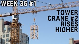 Tower crane #2 rises higher (Week 36 construction clips set #1)