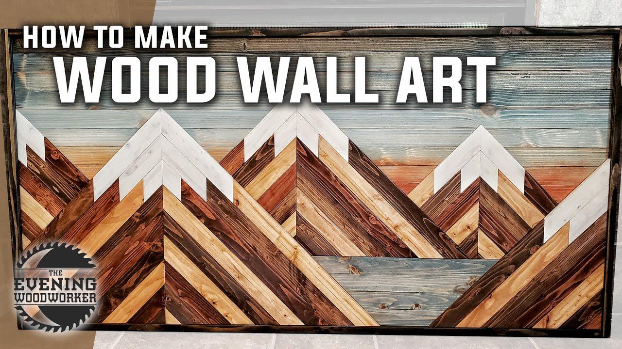 Easy Mountain Wood Wall Art   Woodworking