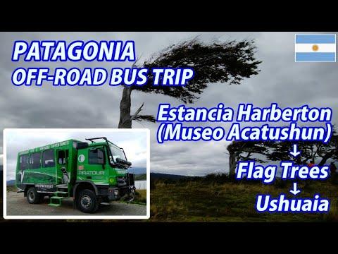 PATAGONIA OFF-ROAD BUS TRIP Estancia Harberton (Museo Acatushun) → Flag Trees → Ushuaia