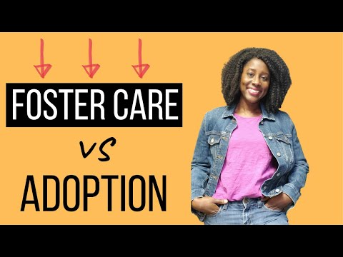 Foster Care vs Adoption: what's the difference?