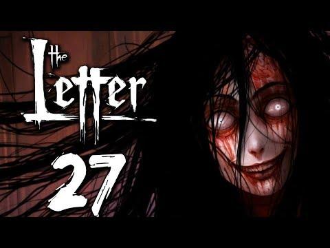 THE LETTER [Part 27]
