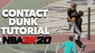 NBA 2K20 Contact Dunk Tutorial | How To Get Contact Dunks | Dunk On Everyone Using This Method