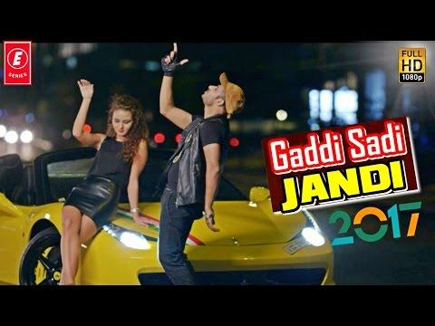 Gaddi Sadi Jandi - Full HD Video | Navraj Hans | Milind Gaba | Shona Bhandari | NEW Song 2017