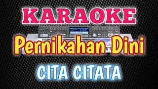 karaoke tanpa vokal-pernikahan dini-cita citata-cover musik keyboard technis.