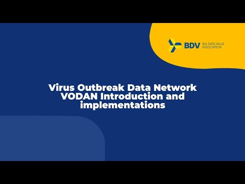 BDVA Webinar: Virus Outbreak Data Network VODAN   Introduction and implementations