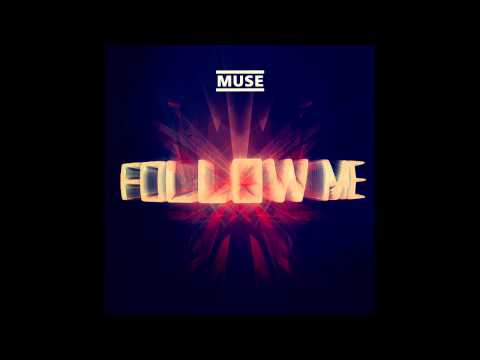 Follow Me [Single] - Muse