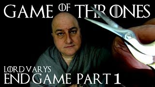 Game Of Thrones Lord Varys End Game ASMR