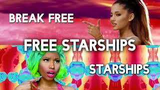 Break Free vs. Starships (MASHUP) Ariana Grande & Nicki Minaj ft. Zedd