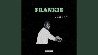 Frankie (Original Mix)