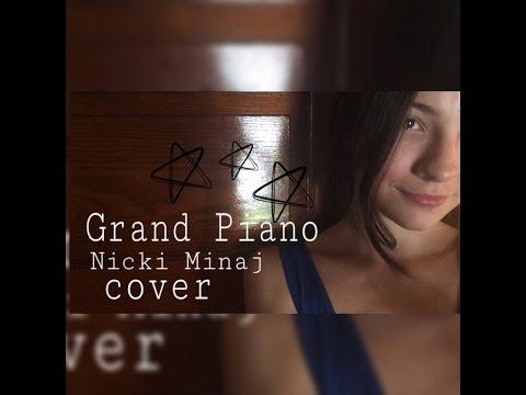 Grand Piano- Nicki Minaj cover