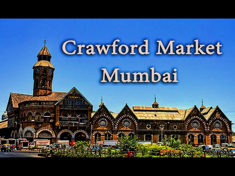 Crawford Market - Mumbai [HD]
