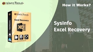 Repair Corrupt and Damaged Excel (xlsx/xls) Using SysInfo Excel Recovery