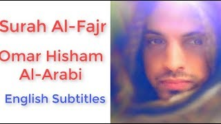 Surah Al-Fajr - Omar Hisham Al-Arabi - Emotional - English Subtitles