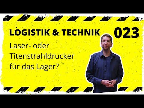 logistik&technik #023: Laser- oder Tintenstrahldrucker fürs Lager - Was macht wirklich Sinn?