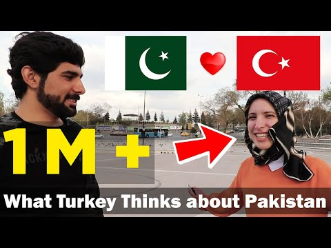 What Do Turkish People Think About Pakistan And Its People