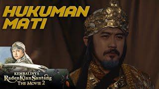 Hukuman Mati Surawisesa! Mencuri Nagasapta Dharmasena  - Kembalinya Raden Kian Santang The Movie