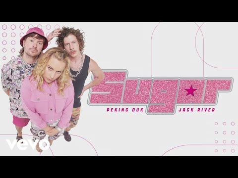 Peking Duk, Jack River - Sugar (Audio)