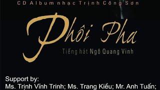"""CÁT BỤI """"acoustic"""" - GIỚI THIỆU CD PHÔI PHA - NGÔ QUANG VINH"""