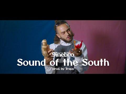 9inebro, Traya & Lugatti & 9ine – Sound of the South