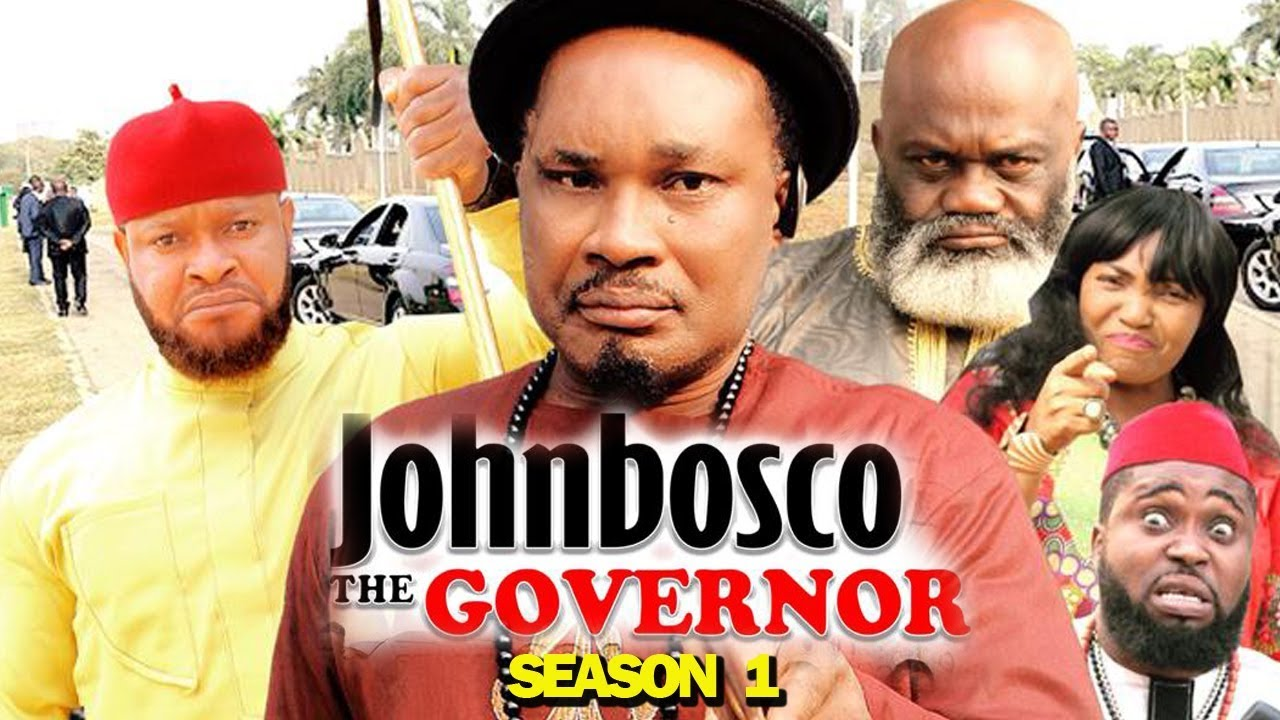 Download JOHNBOSCO THE GOVERNOR SEASON 1 - (New Movie) 2019 Latest Nigerian Nollywood Movie Full HD