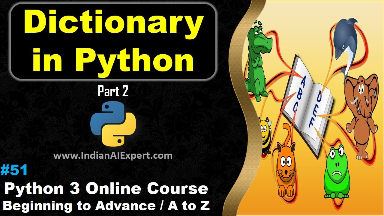 Python Dictionary | dict() | Part 2 | Python 3 Online Course (A to Z ) in Hindi #51